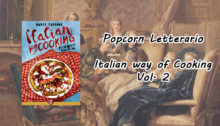 Popcorn Letterario - Italian way of cooking Vol. 2