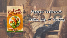 Popcorn Letterario - Italian way of cooking