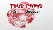 True crime: crimini sessuali